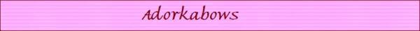Adorkabows