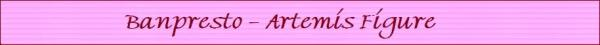 Artemis fig