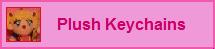Plush Keychains - Porte-clés Peluches
