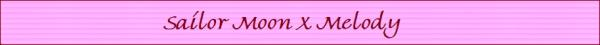 Sailormoonxmymelody