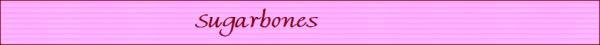Sugarbones 1